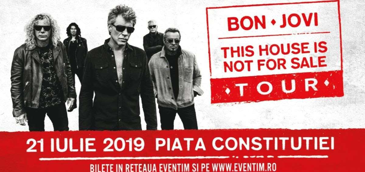 "BON JOVI: CONCERTUL DE LA BUCURESTI INCHIDE TURNEUL ""THIS HOUSE IS NOT FOR SALE"" IN EUROPA"