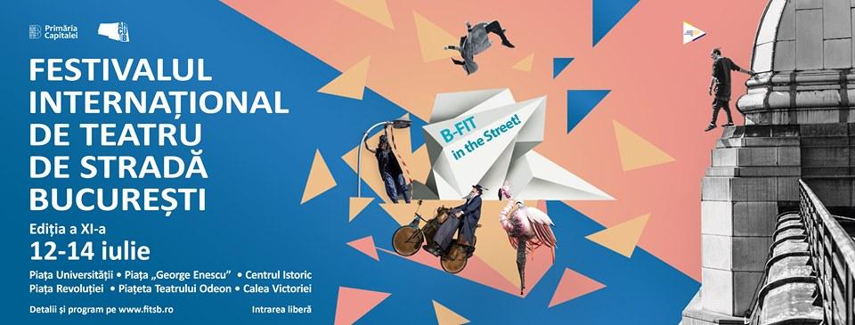 Incepe Festivalul International de Teatru de Strada Bucuresti – B-FIT in the Street