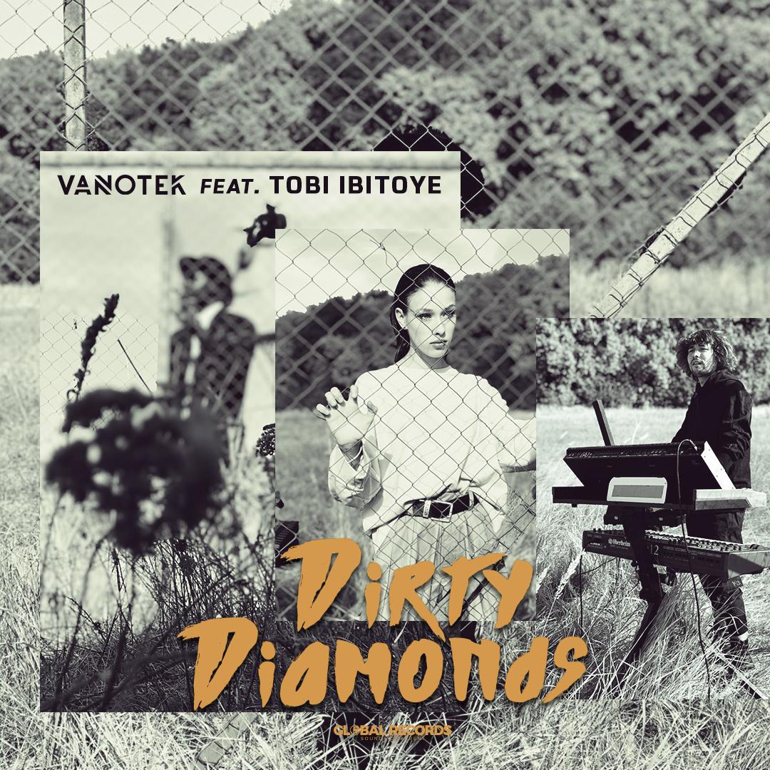 """Vanotek lanseaza single-ul """"Dirty Diamonds"""" in colaborare cu Tobi Ibitoye"""