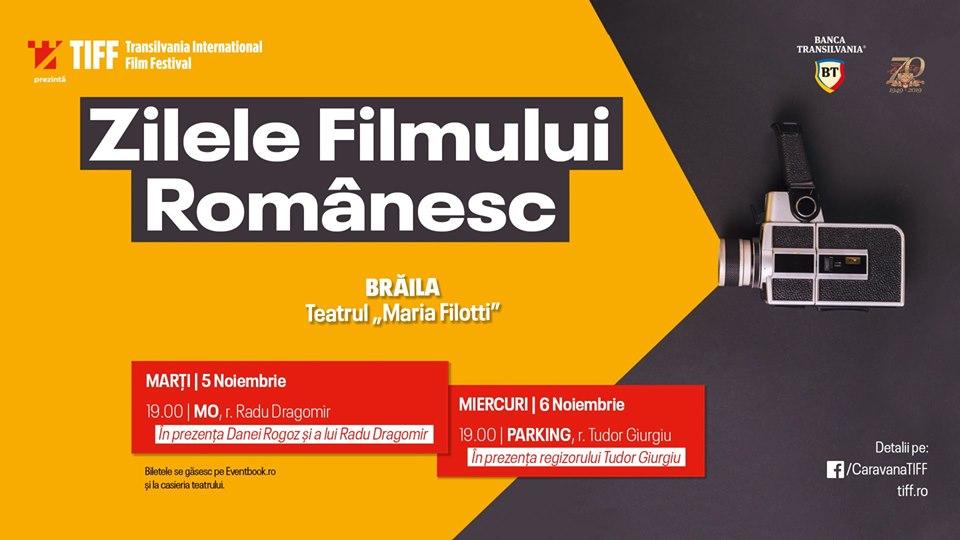 Proiectii de gala la Braila in cadrul caravanei Zilele Filmului Romanesc