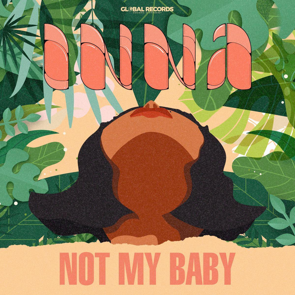 """INNA lansează single-ul """"Not My Baby"""", o piesă EDM cu lyric video animat"""