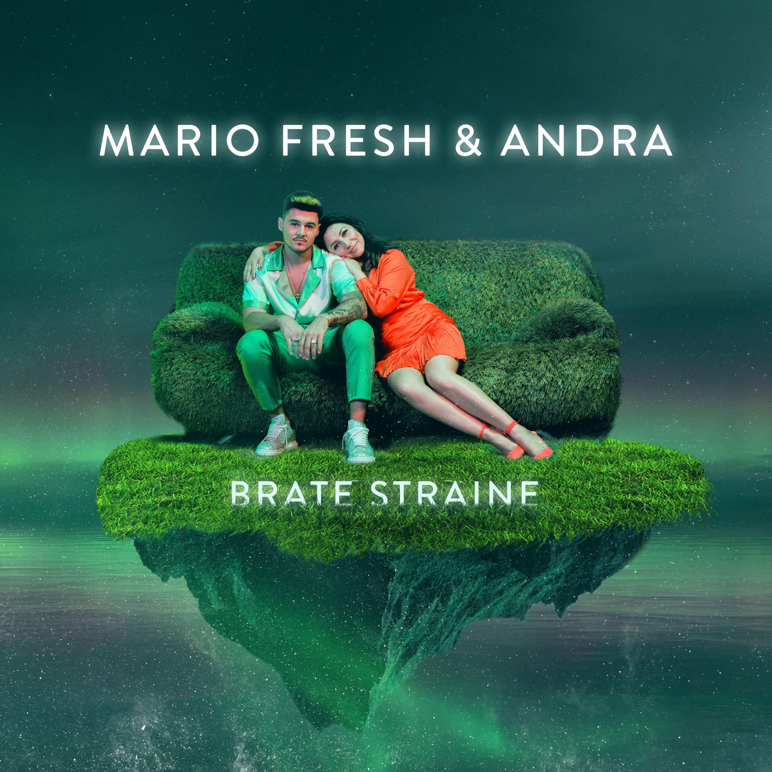 """Mario Fresh și Andra lansează """"Brațe străine"""""""
