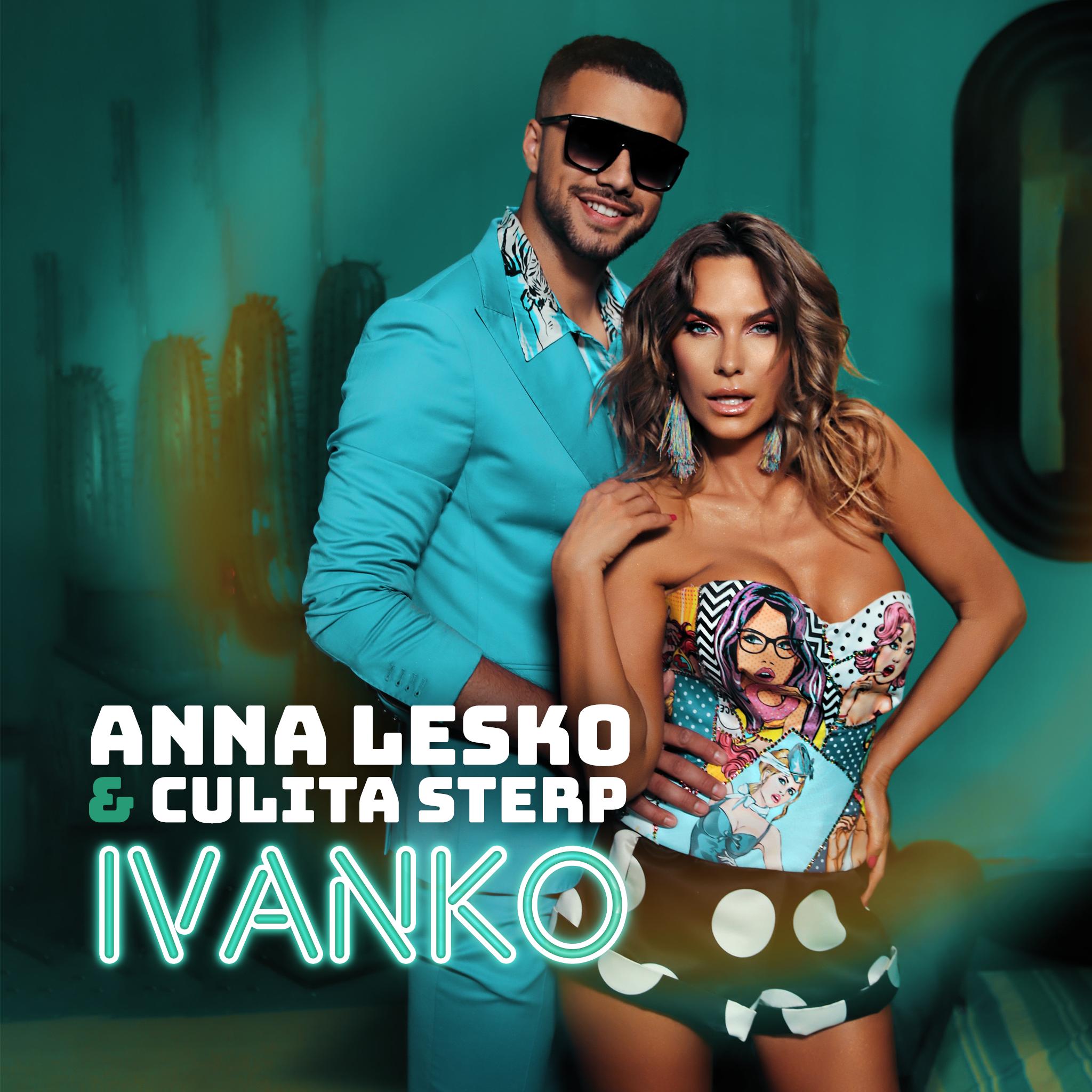 """Anna Lesko lansează alături de Culiță Sterp """"Ivanko"""""""