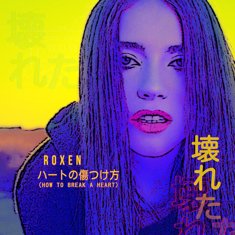 """Roxen revine cu o nouă piesă cu un sound inconfundabil, """"How to break a heart""""! Warner Music lansează piesa pe plan internațional!"""