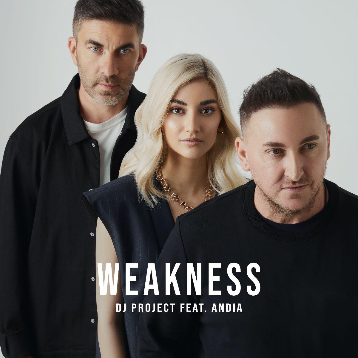 DJ Project cucerește topurile muzicale cu fiecare piesă lansată DJ Project și Andia lansează versiunea în limba engleză a piesei Slăbiciuni, Weakness