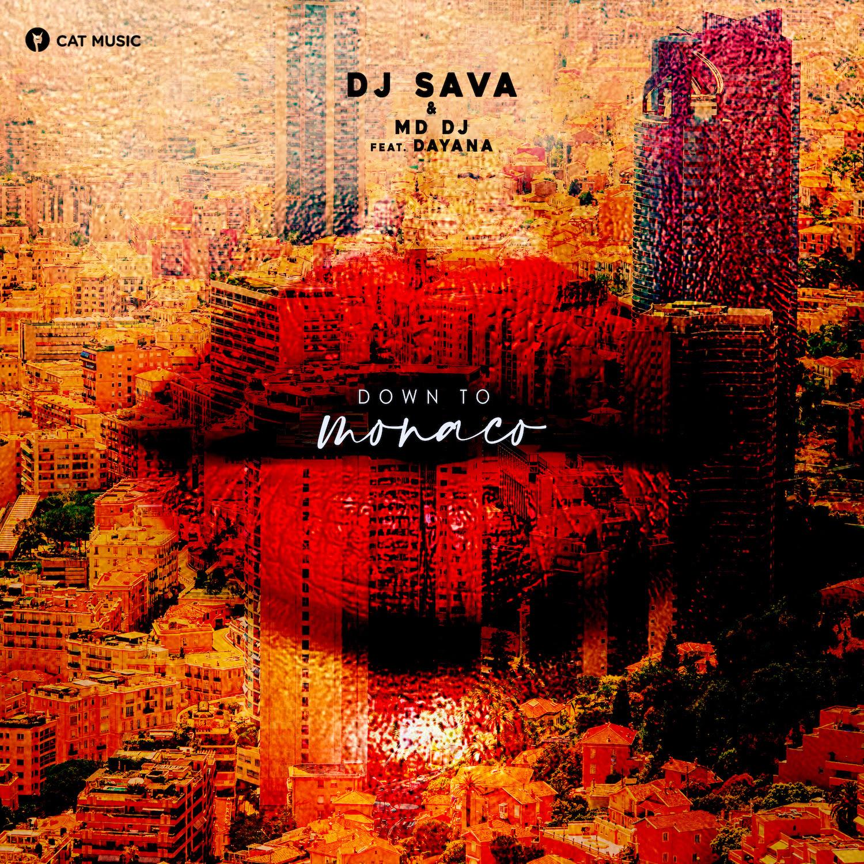 """DJ Sava lansează """"Down to Monaco"""" alături de MD DJ și Dayana"""