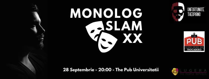 Ediție aniversară: Monolog Slam XX
