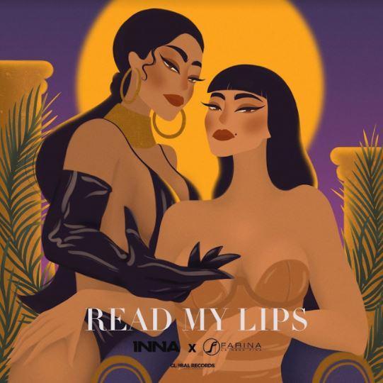 """INNA lansează single-ul """"Read My Lips"""" în colaborare cu Farina, cameleonica artistă din Columbia"""