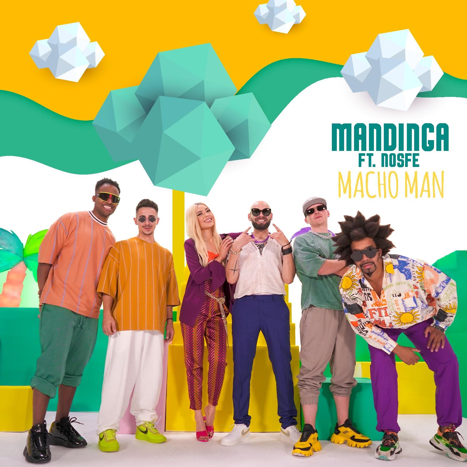 """Ola Ola E! Mandinga și NOSFE fac echipă pentru """"Macho Man"""""""